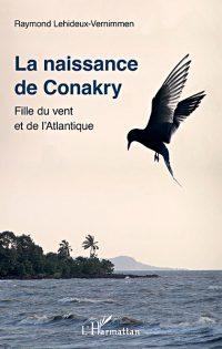 La naissance de Conakry, Fille du vent et de l'Atlantique