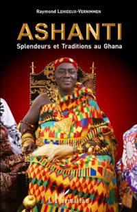 Ashanti, Splendeurs et Traditions au Ghana